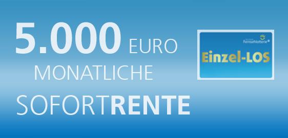 5.000 Euro monatliche Sofortrente